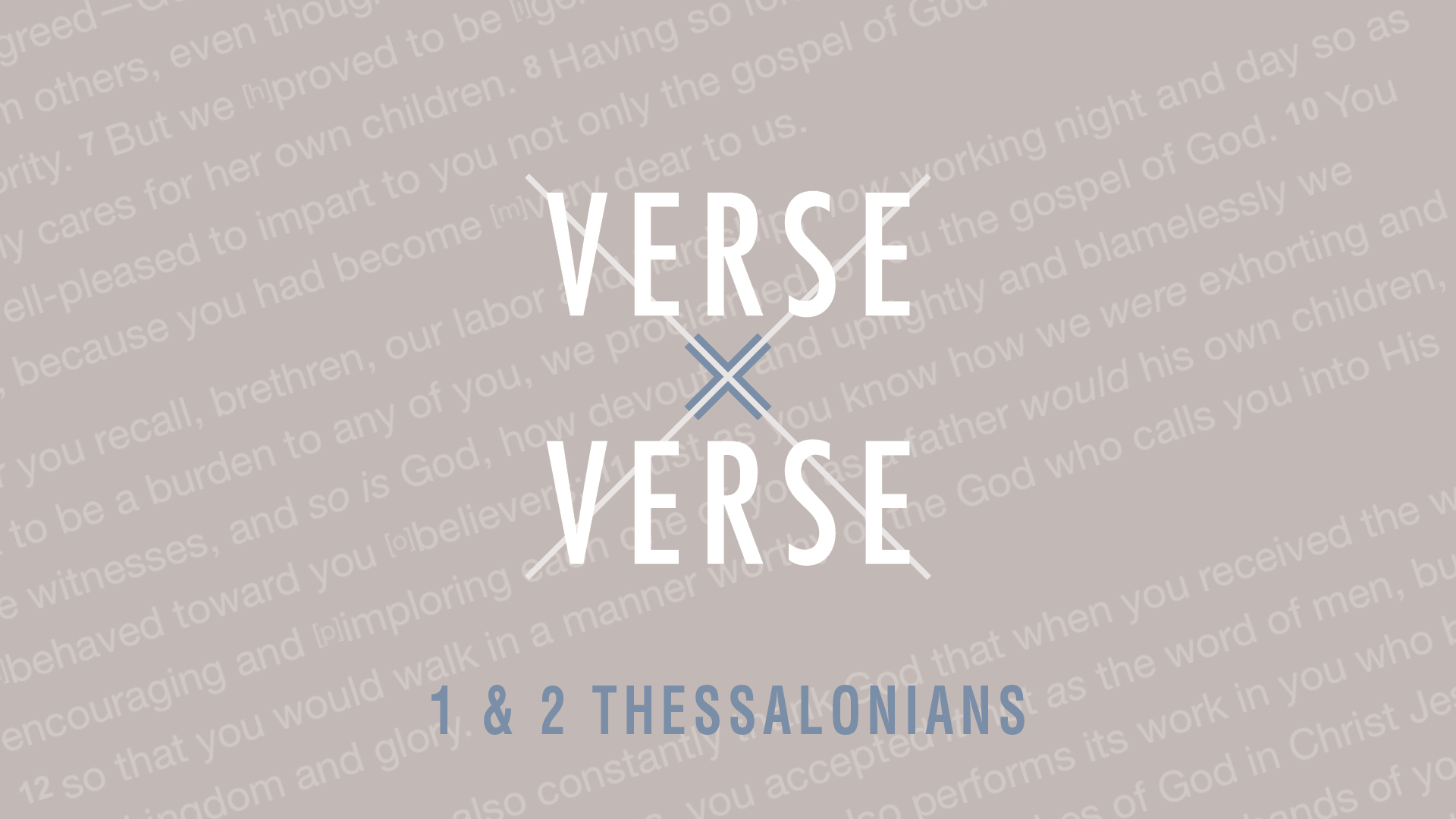 Verse By Verse - 1 & 2 Thessalonians